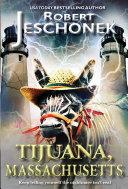 Tijuana, Massachusetts ebook