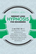 Weight Loss Hypnosis for Beginners
