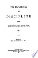 The Doctrines and Discipline of the Methodist Episcopal Church, South ...