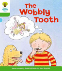 Oxford Reading Tree: Stage 2: More Stories B: The Wobbly Tooth