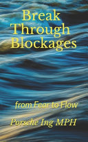 Break Through Blockages