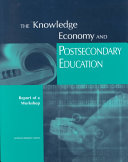 The Knowledge Economy and Postsecondary Education