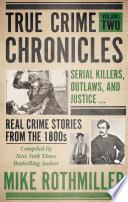 True Crime Chronicles, Volume Two