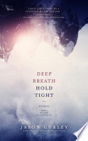 Deep Breath Hold Tight