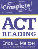 The Complete Guide to ACT Reading Book