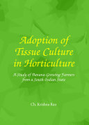 Adoption of Tissue Culture in Horticulture