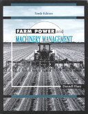 Farm Power and Machinery Management Tenth Edition
