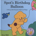 Spot s Birthday Balloon Book