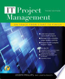IT Project Management  On Track from Start to Finish  Third Edition