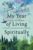 My Year of Living Spiritually Book