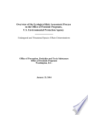 Overview of the ecological risk assessment process in the Office of Pesticide Programs  U S  Environmental Protection Agency endangered and threatened species effects determinations  Book