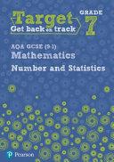 Target Grade 7 AQA GCSE  9 1  Mathematics Number and Statistics Workbook