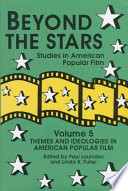 Beyond the Stars: Themes and ideologies in American popular film