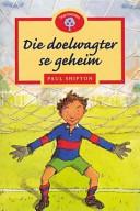 Books - Die doelwagter se geheim | ISBN 9780195718188