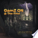 GamZ ON   The Find