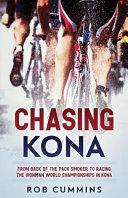 Chasing Kona
