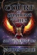 A Court of Shadows and Lies