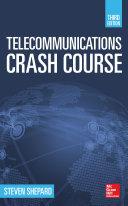 Telecommunications Crash Course  Third Edition