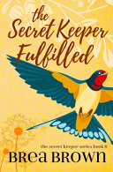 The Secret Keeper Fulfilled Pdf/ePub eBook