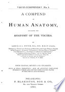 A Compend of Human Anatomy, Including the Anatomy of the Viscera