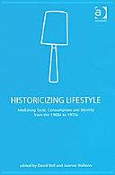 Historicizing Lifestyle