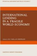 International Lending in a Fragile World Economy