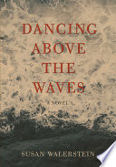 Dancing Above The Waves