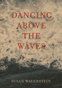Pdf Dancing Above the Waves