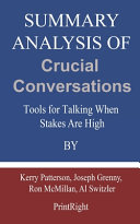 Summary Analysis Of Crucial Conversations Book
