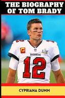 Tom Brady s Biography