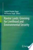 Ravine Lands  Greening for Livelihood and Environmental Security