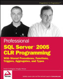 Professional SQL Server 2005 CLR Programming