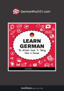 Learn German: The Ultimate Guide to Talking Online in German