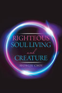 Righteous Soul Living and Creature