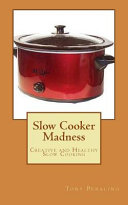 Slow Cooker Madness Book PDF