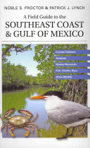 A Field Guide to the Southeast Coast   Gulf of Mexico