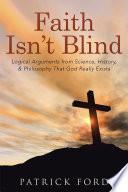 Faith Isn   t Blind