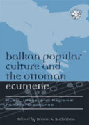 Balkan Popular Culture and the Ottoman Ecumene