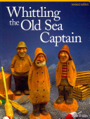 Whittling the Old Sea Captain  Revised Edition