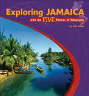 Exploring Jamaica with the Five Themes of Geography