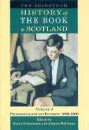The Edinburgh History of the Book in Scotland  Professionalism and diversity 1880 2000