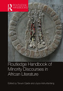 Routledge Handbook of Minority Discourses in African Literature