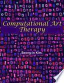 Computational Art Therapy