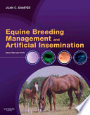 """Equine Breeding Management and Artificial Insemination"" by Juan C. Samper"