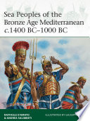 Sea Peoples of the Bronze Age Mediterranean c 1400 BC   1000 BC