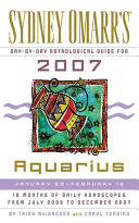 Sydney Omarr s Day by Day Astrological Guide for the Year 2007  Aquarius Book PDF