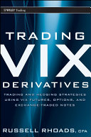 Trading VIX Derivatives