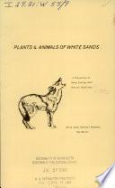 Plants & Animals of White Sands
