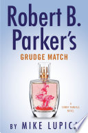 Robert B  Parker s Grudge Match Book