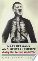 Nazi Germany and Neutral Europe During the Second World War Book